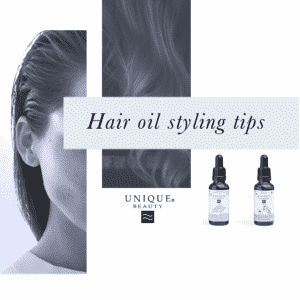 Tips on how to style hair with Unique Beauty hair oils